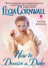 How to Deceive a Duke By Lecia Cornwall
