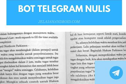 Bot Nulis Telegram, Untuk Kamu Yang Malas Nulis!