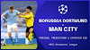 Watch Live Stream Match: Borussia Dortmund vs Man City (UEFA CHAMPIONS LEAGUE)