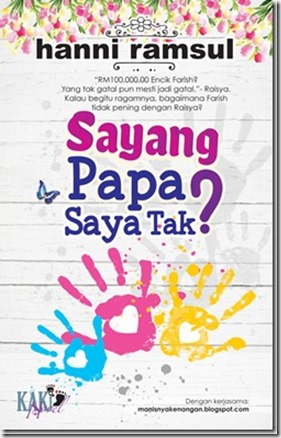 sayang-papa-saya-tak-full-episode-on[2]