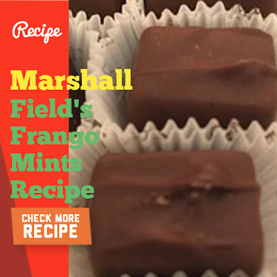 Marshall Field's Frango Mints, Red Chile, New Mexico Style, California Pizza Kitchen Tequila Chicken Fettuccine And Garlicky Brown Sugar Chicken Recipe
