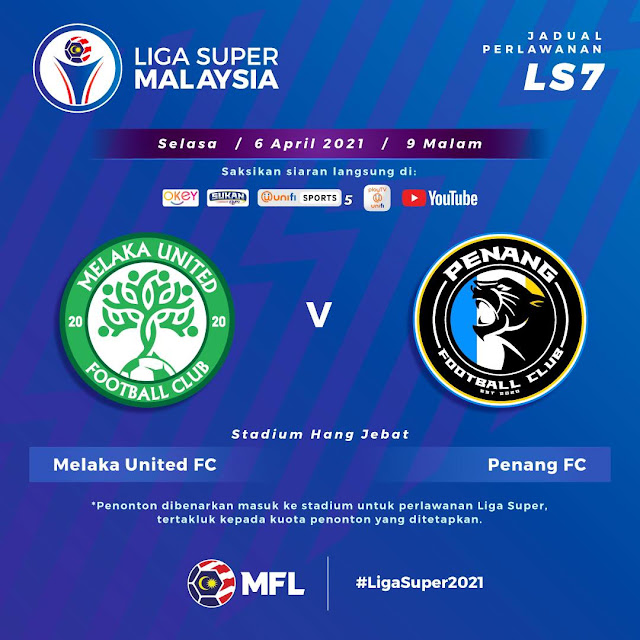 Live Streaming Melaka United vs Penang  Liga Super 6.4.2021