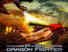 فيلم P-51 Dragon Fighter