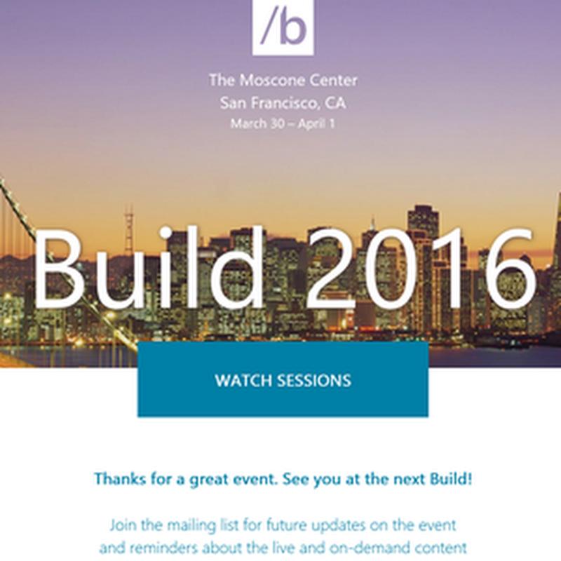 Ya están las sesiones para desarrolladores del evento Build 2016