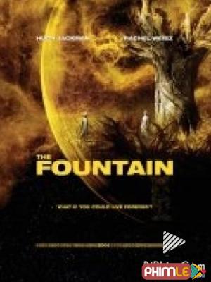 Phim Suối Nguồn - The Fountain (2006)