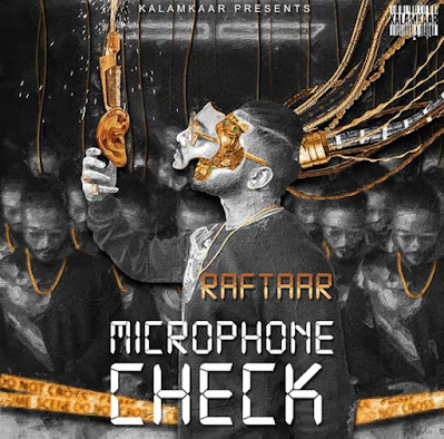 "Raftaar's New Song ""Microphone Check"