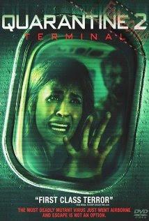 Cách Ly 2 - Quarantine 2: Terminal - 2011