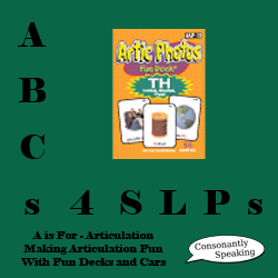 ABCs 4 SLPs: A is for Articulation - Making Articulation Fun With Fun Decks and Toy Cars image