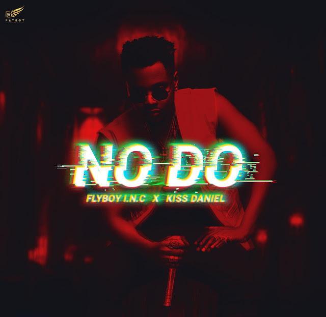 [Music] Kiss Daniel – No Do | @iamKissDaniel