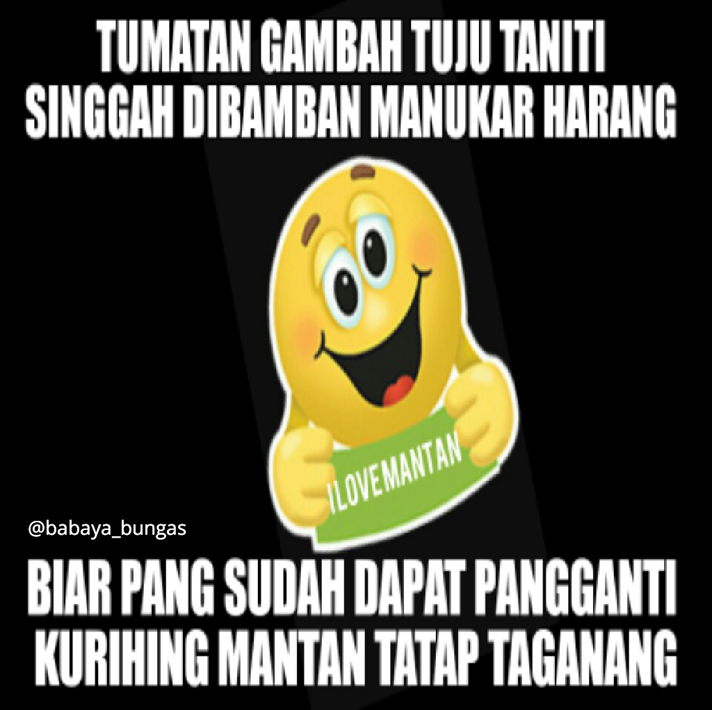 Dan Kata Lucu Bahasa Banjar Komentar Komentar Pantun Bahasa Banjar Romantis Lucu Buaten Dp Bbm Terlengkap