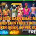 DOWNLOAD HƯỚNG DẪN MOD SKIN FREE FIRE MAX 2.56.7 V6 MỚI NHẤT - 80 FILE DATA MOD SKIN QUẦN ÁO CỰC ĐẸP