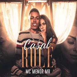 Capa Casal Rolê – MC Menor MR Mp3 Grátis