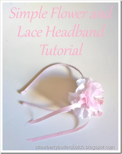 Simple Flower and Lace Headband Tutorial