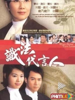 Phim Người Phát Ngôn Giỏi Luật - When Rules Turn Loose (2005)