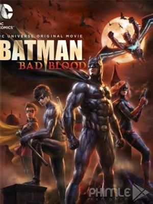 Phim Người Dơi: Mối Hận Thù - Batman: Bad Blood (2016)