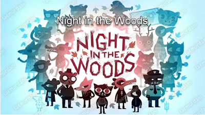 Game Terlaris PC Night in the Woods Ringan