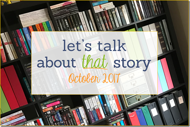 Let's Talk About That Story: October 2017 | About That Story