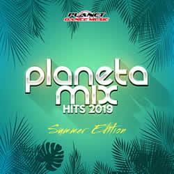 CD Planeta Mix Hits 2019: Summer Edition (Torrent)