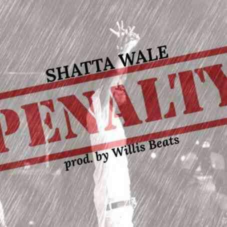 Shatta Wale – Penalty