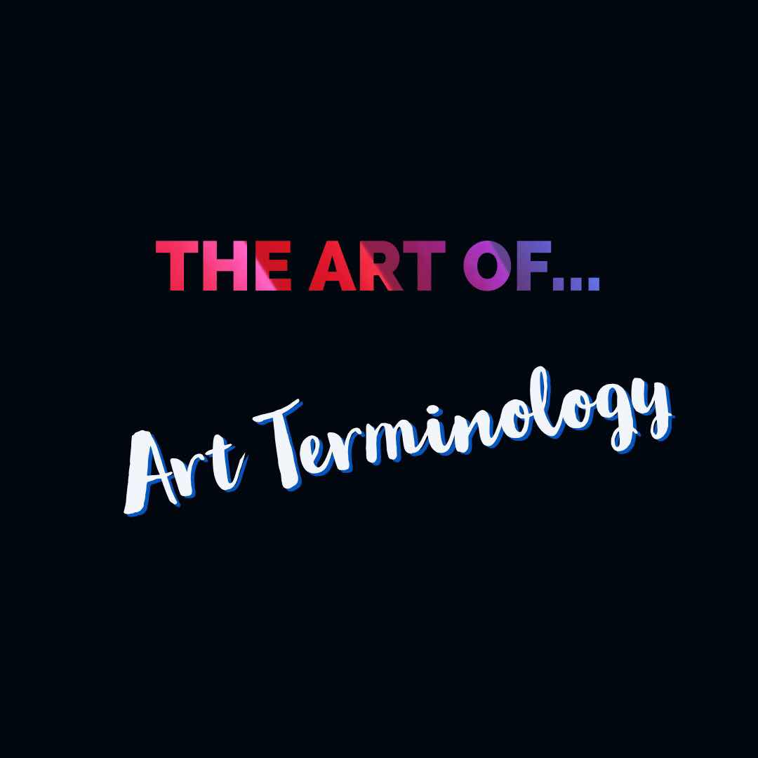 the Art of art terminology