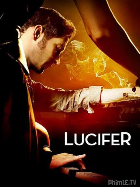 Phim Chúa Tể Địa Ngục - Lucifer - VietSub