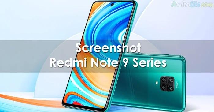 Cara Screenshot Redmi Note 9 / Pro