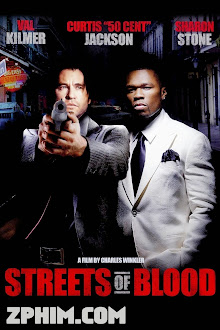 Con Đường Máu - Streets of Blood (2009) Poster