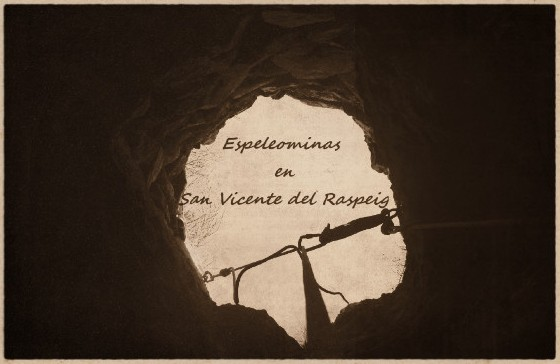 Espeleominas en San Vicente del Raspeig