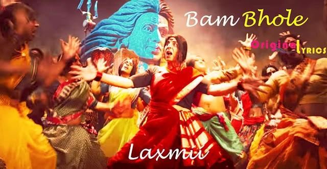 बम भोले Bam Bhole Hindi and English Lyrics – ViruSs   Akshay Kumar, Kiara Advani   Laxmii