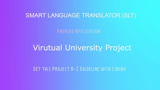 Get Smart Language Translator (SLT) Project  with Guideline