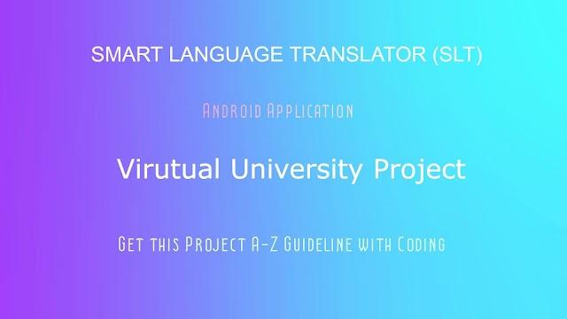 Get Smart Language Translator (SLT) Project  with Guideline