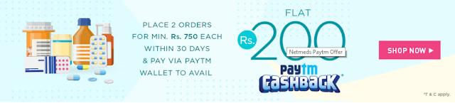 Netmeds Offer - Get Flat Rs 200 Paytm cashback on Two Orders