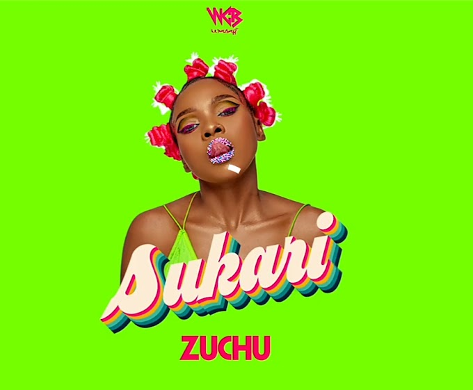 Audio : Zuchu - Sukari || Download Mp3