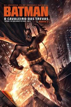 Baixar Batman: O Cavaleiro das Trevas: Parte 2