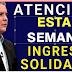 Los pagos del Ingreso Solidario de esta semana