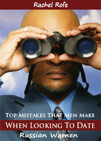 Cover of Rachel Rofe's Book Top Mistakes That Men Make When Looking To Date Russian Women Part 2