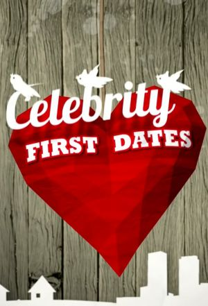 Celebrity First Dates 1