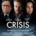 REVIEW OF AMAZON PRIME WELL-ACTED THRILLER 'CRISIS' ABOUT THE TRAFFICKING OF OPIOIDS