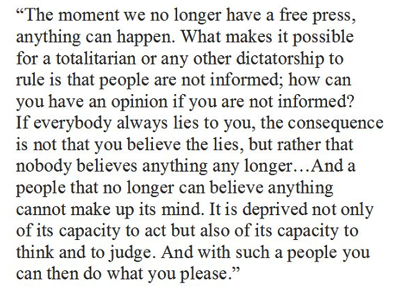Quote of Hannah Arendt about the necessity of a free press