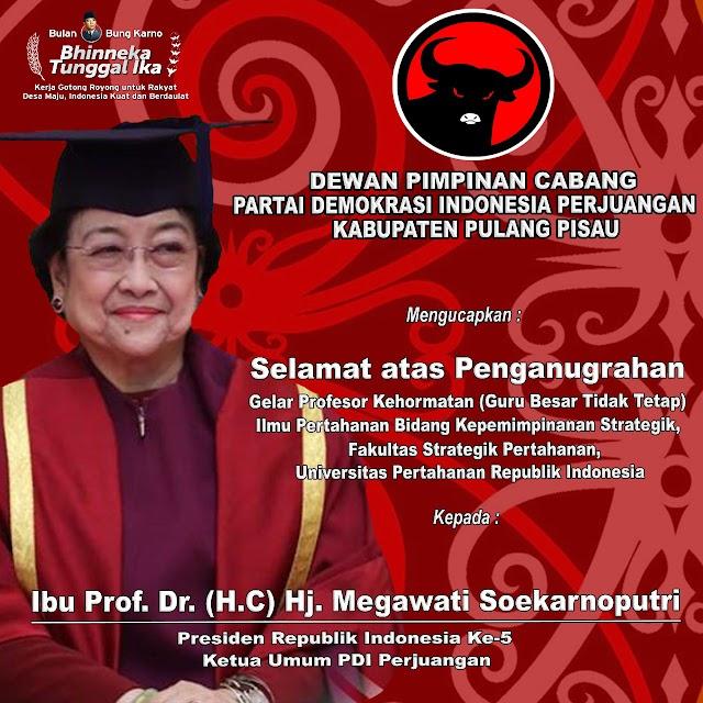 Megawati Terima Gelar Profesor dari Unhan, DPC PDI Perjuangan Pulpis Ucapkan Selamat