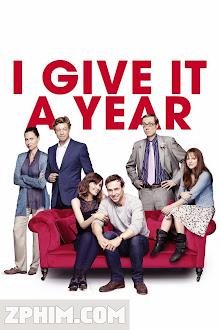 Năm Đầu Hôn Nhân - I Give It a Year (2013) Poster
