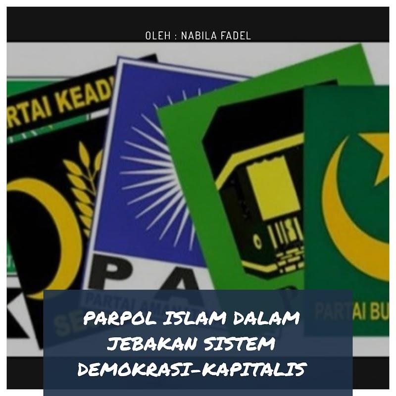 PARPOL ISLAM DALAM JEBAKAN SISTEM DEMOKRASI-KAPITALIS