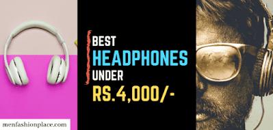 Best Headphones Under 4000