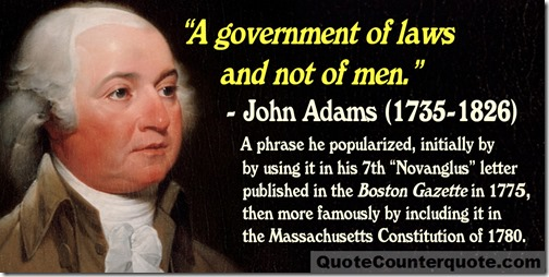 John Adams government of laws quote WM