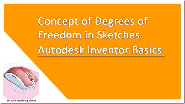 Concept of Degrees of Freedom in Sketches - Autodesk Inventor Basics
