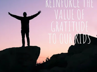 How To Reinforce The Value Of Gratitude To Our Kids [Parenting Tips]
