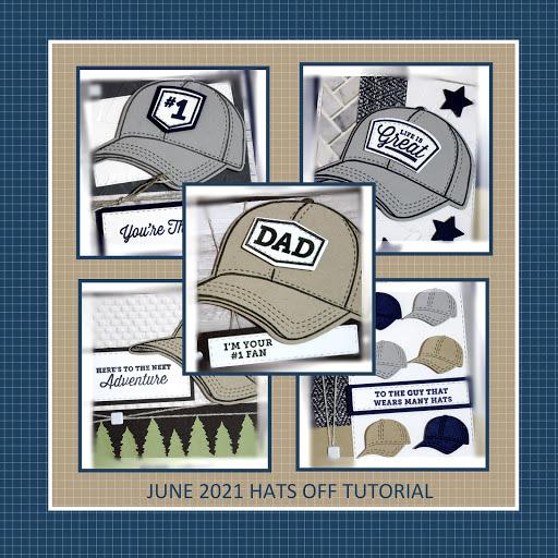 June 2021 Hats Off Tutorial