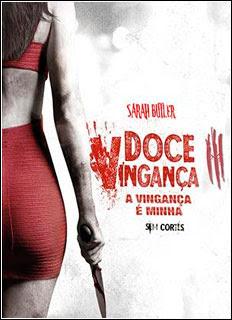 Doce Vingança 3: A Vingança é Minha (2016) Torrent BRRip Blu-Ray 720p / 1080p Dual Áudio