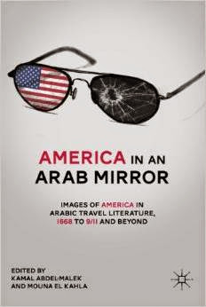 El lugar de la mirada: documentos en torno al Orientalismo y Occidentalismo en American in an arab mirror: Images of America in Arabic Travel Literature, 1668 to 9/11 and beyond