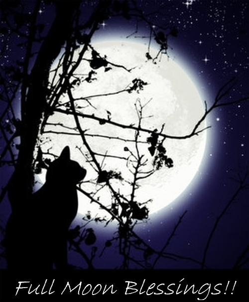 Full Moon Blessings, Blessed Be